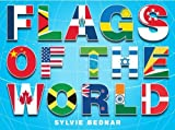 Flags of the World by Bednar, Sylvie (2009) Hardcover