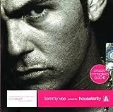 Songtexte von Tommy Vee - Tommy Vee Presents Houseterity