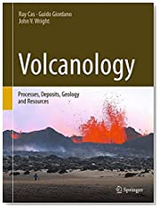 Volcanology: Processes, Deposits, Geology and Resources