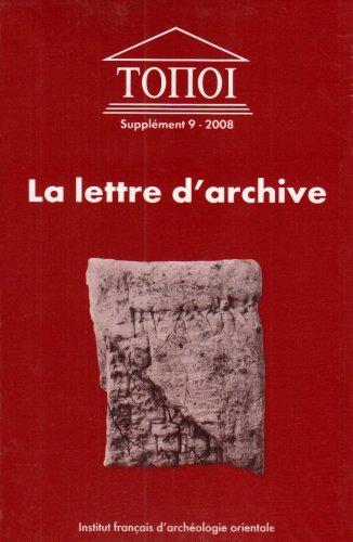 Lettre d'archive. Communication administrative et personnelle dans l'Antiquite proche-orientale