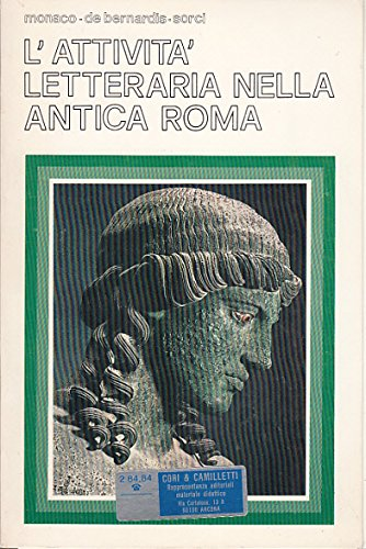 L'ATTIVIT LETTERARIA NELLA ANTICA ROMA
