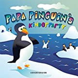 Papa Pinguin's Kinderparty