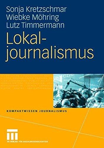 Lokaljournalismus (Kompaktwissen Journalismus) (German Edition)