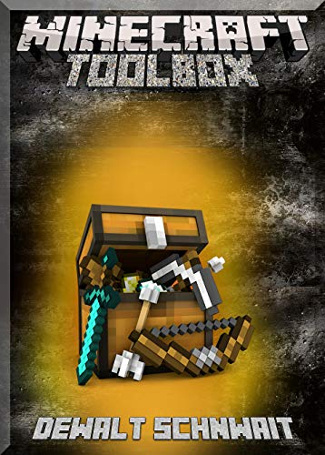 Toolbox For Minecrafting: Gadgets Needed in Minecrafting (An Unofficial Minecraft Book) (English Edition)