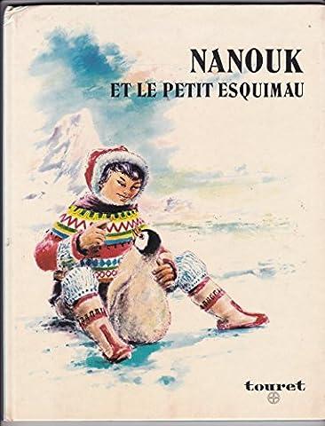 Le Petit Esquimau - NANOUK ET LE PETIT