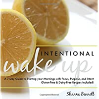 Intentional Wake Up: A 7 Day Guide to Starting your