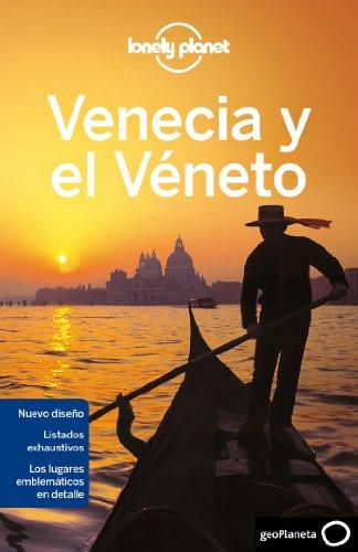 Venecia y el Véneto 1 (Guías de Ciudad Lonely Planet)