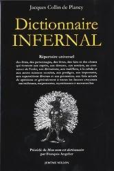 Dictionnaire infernal : Précédé de Mon nom est dictionnaire