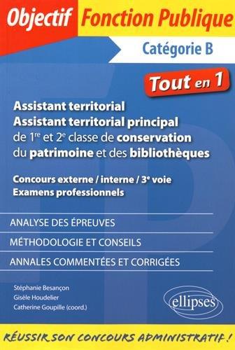 Assistant Territorial de 1re et 2e Classe de Conservation du Patrimoine et des Bibliothèques Catégorie B Tout en 1