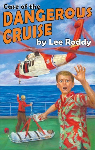 Case of the Dangerous Cruise (Ladd Family Adventures (Mott Media)) by Lee Roddy (2007-08-06)