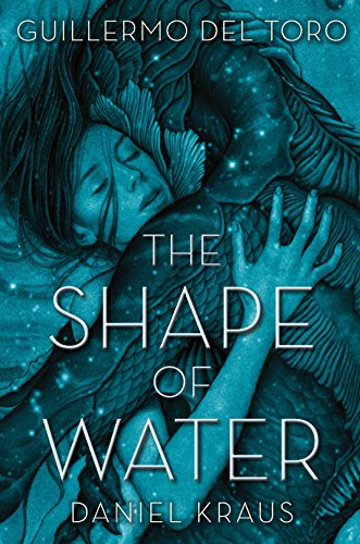 The Shape of Water (English Edition)