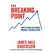 The Breaking Point: Profit from the Coming Money Cataclysm