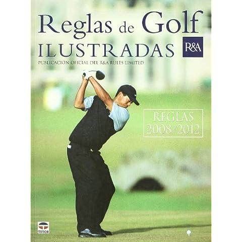 Reglas de golf ilustradas, 2008-2012