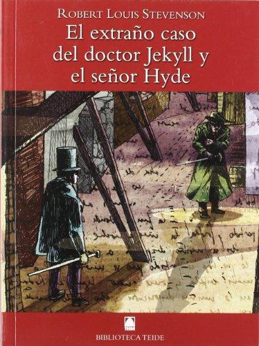 Biblioteca Teide 007 - El extraño caso del doctor Jekyll y el señor Hyde -Robert Louis Stevenson- - 9788430760237