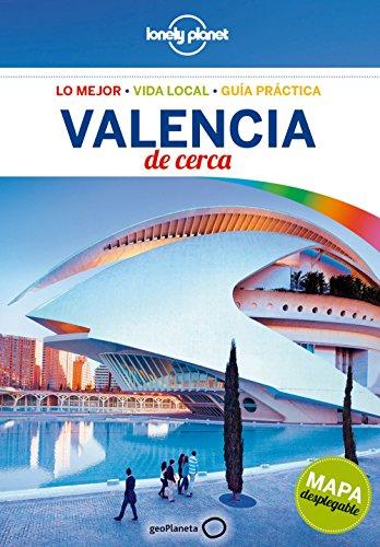 Valencia de cerca 3: 1 (Guías De cerca Lonely Planet)
