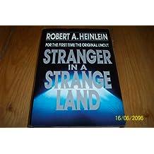 Stranger in a Strange Land/30th Anniversary, Uncut Version