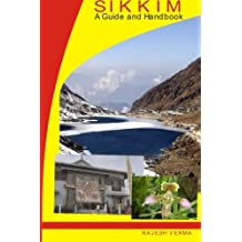 Sikkim - A Guide and Handbook: A Guide and Handbook