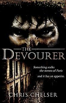 The Devourer by [Chelser, Chris]