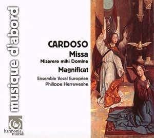Cardoso: Missa Miserere mihi Domine; Magnificat