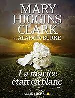 La mariée était en blanc de Mary Higgins Clark