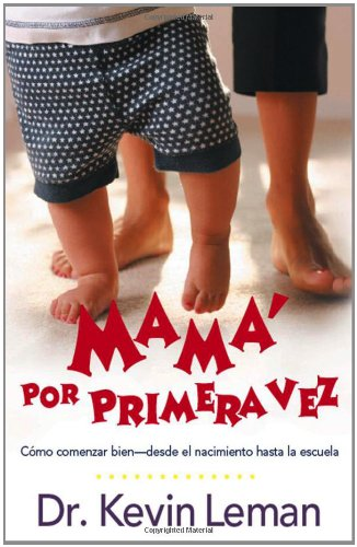 Mama Por Primera Vez Spanish Edition