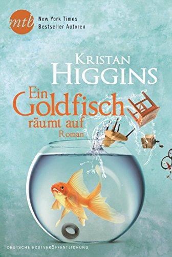 Ein Goldfisch räumt auf (New York Times Bestseller Autoren: Romance)