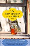 15. La vida secreta de las abejas - Sue Monk Kidd :arrow: 2001