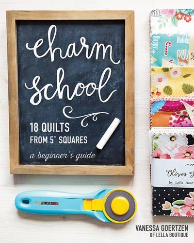 Preisvergleich Produktbild Charm School 18 Quilts from 5 Squares