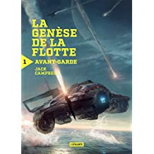 Avant-garde: La genèse de la flotte, T1 (French Edition)