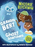 Grandpa Bert and the Ghost Snatchers (Little Gems)