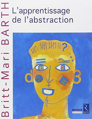 Apprentissage de l'abstraction par Britt-Mari Barth