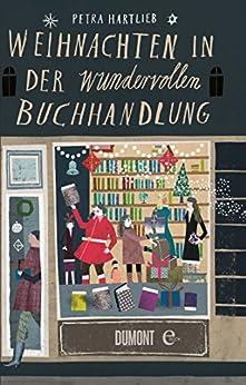 Weihnachten in der wundervollen Buchhandlung von [Hartlieb, Petra]