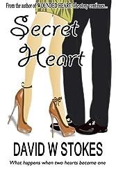 Secret Heart by David W Stokes (2014-02-01)