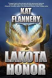 Lakota Honor (Branded Trilogy Book 1) (English Edition)