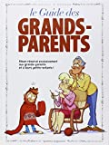 Le guide des grands-parents en BD