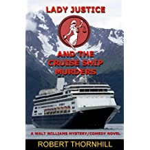 Lady Justice and the Cruise Ship Murders (English Edition)