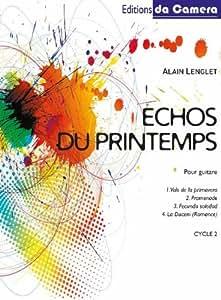 Partitions classique EDITIONS DA CAMERA LENGLET ALAIN - ECHOS DU PRINTEMPS - GUITARE Guitare