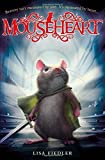 Mouseheart by Lisa Fiedler (2014-06-05)