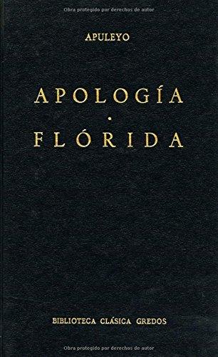 Apologia; Florida (Biblioteca Clasica Gredos) by Apuleius (1980-08-06)
