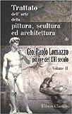 eBook Gratis da Scaricare Trattato dell arte della pittura scultura ed architettura di Gio Paolo Lomazzo pittore del XVI secolo Tomo 2 (PDF,EPUB,MOBI) Online Italiano
