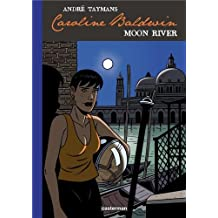 Caroline Baldwin, Tome 1 : Moon River (1CD audio)