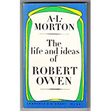 The Life and Ideas of Robert Owen