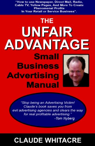 the-unfair-advantage-small-business-advertising-manual-how-to-use-newspaper-direct-mail-radio-cable-