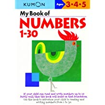 My Book of Numbers, 1-30 (Kumon's Practice Books)