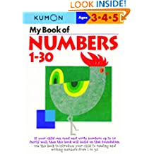My Book Of Numbers 1-30 (Kumon's Practice Books)