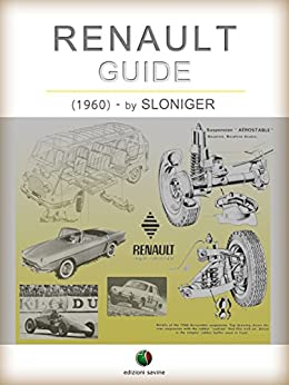RENAULT - Guide (History of the Automobile) by [Sloniger]