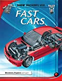 Fast Cars (How Machines Work)