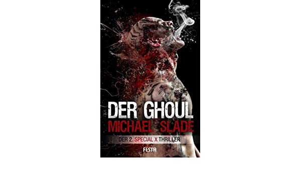 SPECIAL X Thriller German Edition EBook Michael Slade Amazoncouk Kindle Store