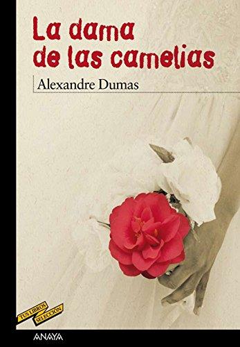 La dama de las camelias (Clásicos - Tus Libros-Selección nº 61)