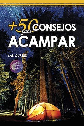 +50 Consejos para acampar por Lali Duperti